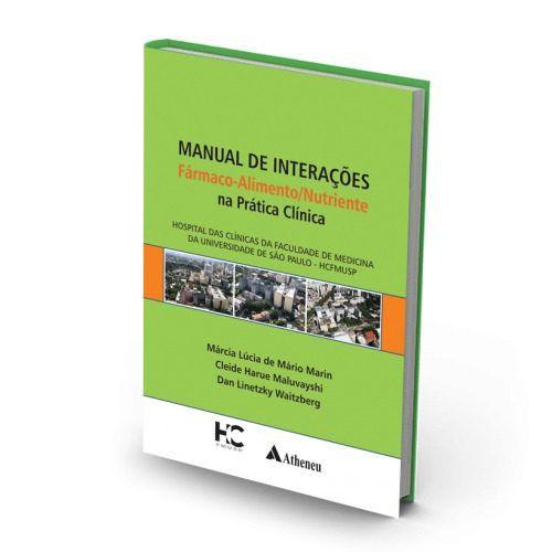Livro Manual De Interações Farmaco Alimento Nutriente  - LIVRARIA ODONTOMEDI