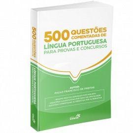 Livro 500 Questões Comentadas De Língua Portuguesa  - LIVRARIA ODONTOMEDI