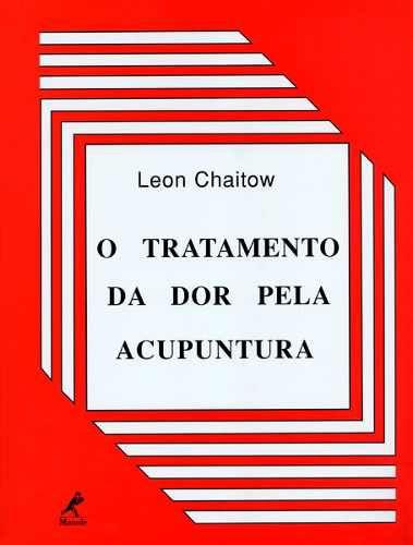 Livro O Tratamento Da Dor Pela Acupuntura  - LIVRARIA ODONTOMEDI