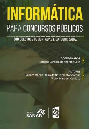 Livro Informática Para Concursos Públicos - 300 Questões  - LIVRARIA ODONTOMEDI