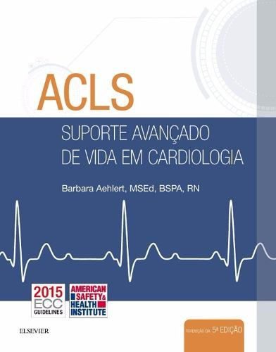 Livro Acls Suporte Avançado De Vida Em Cardiologia  - LIVRARIA ODONTOMEDI