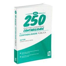 Livro 250 Questões Comentadas De Concursos Contabilidade Publica  - LIVRARIA ODONTOMEDI