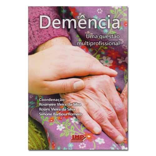 Livro Demência - Uma Questão Multiprofissional  - LIVRARIA ODONTOMEDI