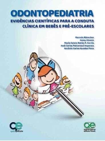 Livro Odontopediatria Evidências Científicas Para A Conduta  - LIVRARIA ODONTOMEDI