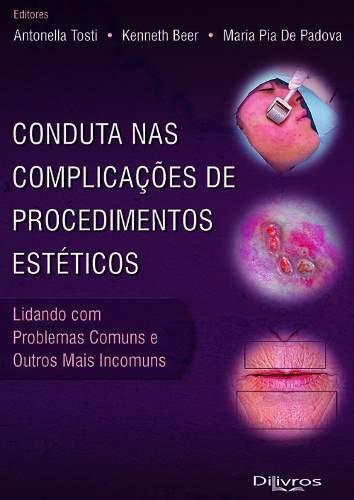 Livro Conduta Nas Complicações De Procedimentos Estéticos  - LIVRARIA ODONTOMEDI
