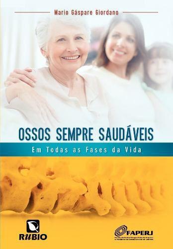 Livro Ossos Sempre Saudáveis  - LIVRARIA ODONTOMEDI