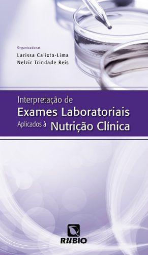 Livro Interpretação De Exames Laboratoriais Aplicados À Nutrição  - LIVRARIA ODONTOMEDI