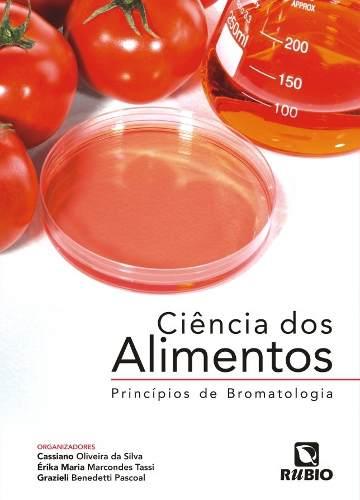 Livro Ciência Dos Alimentos Princípios De Bromatologia  - LIVRARIA ODONTOMEDI