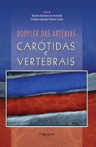 Doppler Das Arterias Carotidas E Vertebrais  - LIVRARIA ODONTOMEDI