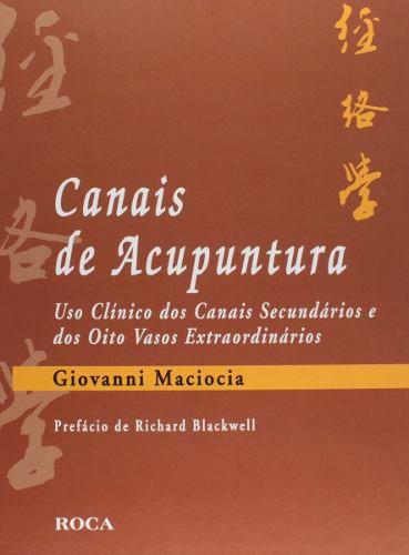 Livro Canais De Acupuntura  - LIVRARIA ODONTOMEDI