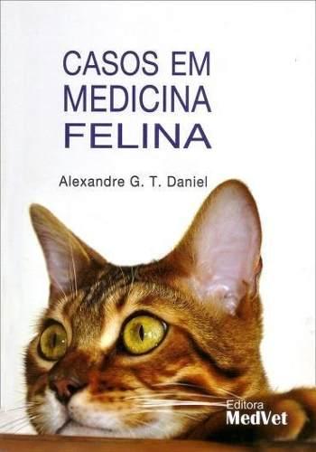 Livro Casos Em Medicina Felina  - LIVRARIA ODONTOMEDI