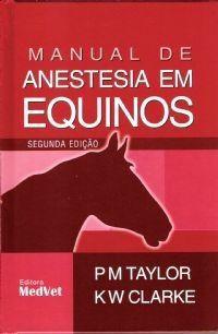 Livro Manual De Anestesia Em Equinos  - LIVRARIA ODONTOMEDI