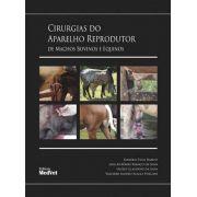 Cirurgia Do Aparelho Reprodutor De Machos Bovinos E Equinos