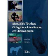 Manual De Técnicas Cirúrgicas Anestésicas Em Clínica Equina