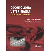 Odontologia Veterinária Princípios E Técnicas