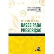 Livro Nutrição Clínica Bases Para Prescrição