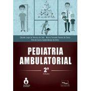 Pediatria Ambulatorial - 2ª Ed. 2017
