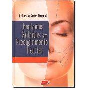 Livro Implantes Solidos Em Preenchimento Facial