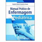 Manual Prático De Enfermagem Pediátrica