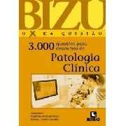 Bizu Patologia Clínica 3000 Questões Para Concursos