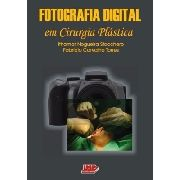 Livro Fotografia Digital Em Cirurgia Plástica