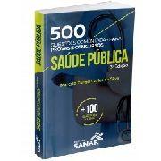 Livro 500 Questões Comentadas De Saúde Pública 3ª Edição