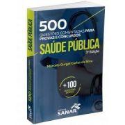 500 Questões Comentadas De Saúde Pública 3ª Edição