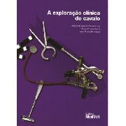 Livro A Exploração Clínica Do Cavalo