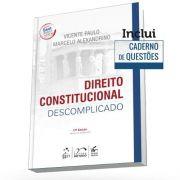 Direito Constitucional Descomplicado 17ª Edição, 2018