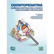 Livro Odontopediatria Evidências Científicas Para A Conduta
