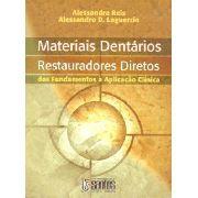 Materiais Dentários Diretos Dos Fundamentos À Aplicação ClínIca