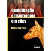 Livro Reabilitação E Fisioterapia Em Cães