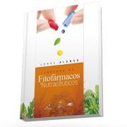 Tratado De Fitofármacos E Nutracêuticos