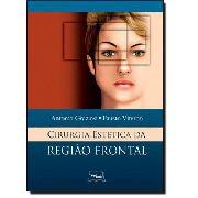 Cirurgia Estética Da Região Frontal