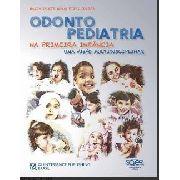 Livro - Odontopediatria Na Primeira Infância 4ª Ed. - Salete