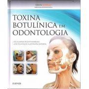 Toxina Botulinica Em Odontologia - 1ª Edição