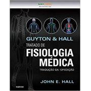 Guyton E Hall Tratado De Fisiologia Médica, 13ª Ed 2017