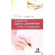 Interpretação De Exames Laboratoriais Na Prática Do Enfermei