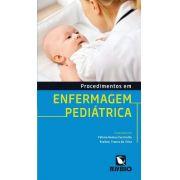 Procedimentos Em Enfermagem Pediátrica