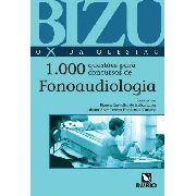 Bizu Fonoaudiologia - 1000 Questões Para Concursos