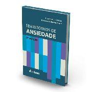 Transtornos De Ansiedade 2a. Edição