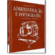 Coleção Apdesp: Administração E Fotografia