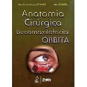 Anatomia Cirúrgica Bucomaxilofacial Órbita
