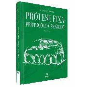 Prótese Fixa Protocolo Cerâmico  Vol. Ii - Coleçao Apdesp