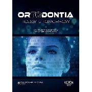 Ortodontia: Today & Tomorrow