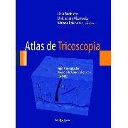 Atlas De Tricoscopia   Dermatoscopia Das Doenças Do Couro Cabeludo