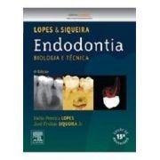 Endodontia Biologia E Técnica 4ª Edição Lopes & Siqueira