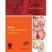 Netter Atlas De Cabeça E Pescoço - 2ª Edição