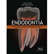 Endodontia - Princípios Para Prática Clínica