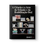 Livro A Ciência E A Arte Da Oclusão E Da Reabilitação Oral